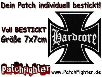Hardcore Eisernes Kreuz Iron Cross Patch Aufnäher 7x7cm