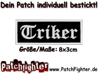 Triker Trike Patch Aufnäher 8x3cm