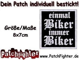 einmal Biker immer Biker Patch Aufnäher gestickt 8x7cm