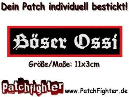 Böser Ossi Aufnäher Patch Stickabzeichen 11x3cm