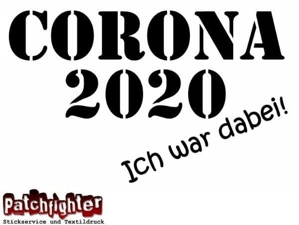 Corona 2020 - Ich war dabei! Bügelbild 30 cm Bügelbilder Flexfolie Aufbügler Bügelmotiv
