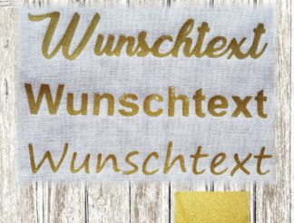 Wunschtext Glitzer Gold Bügeltext Bügelbild Glitter Flexfolie