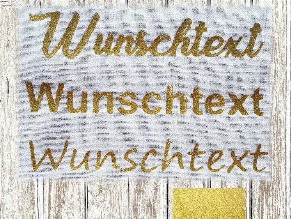 Wunschtext Glitzer Gold Bügeltext 15cm Bügelbild Glitter Flexfolie